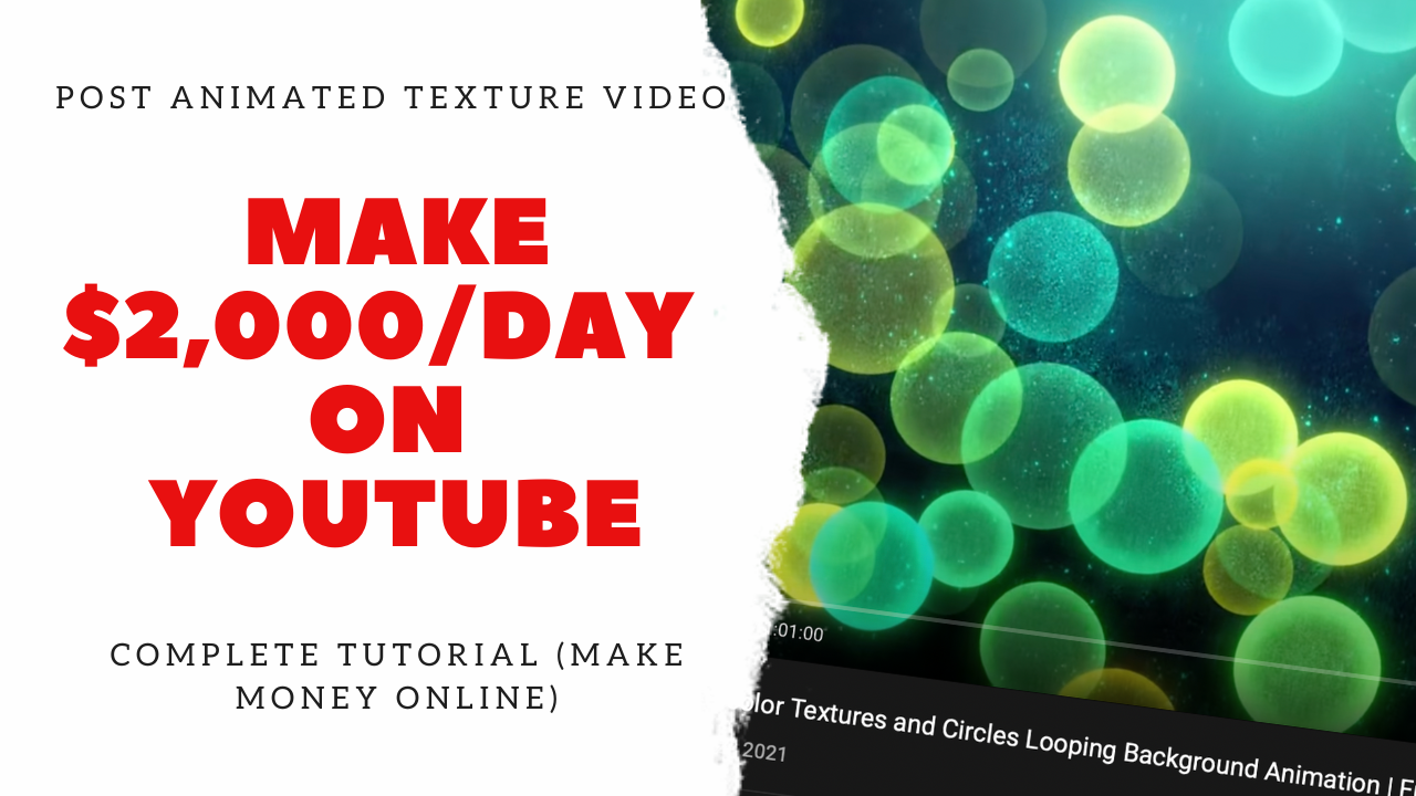 Post Animated Texture Video & Make $2,000/Day on Youtube | Complete Tutorial (Make Money Online)
